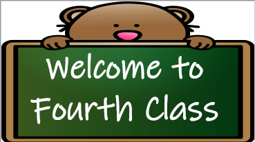 Mash > 3rd / 4th Class > Welcome to Fourth Class Sign (English and Gaeilge)
